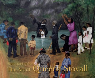 "Book cover of ""Inside Looking Out: The Art of Queena Stovall."" The cover features a painting of a baptism in a rural creek."